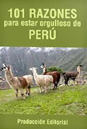 101 razones para estar orgulloso de Perú Pdf