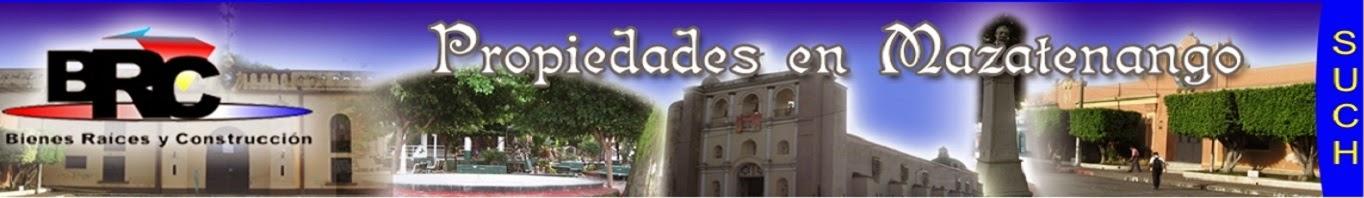 PROPIEDADES EN MAZATENANGO, GUATEMALA, C.A.