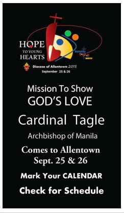 Cardinal Tagle is coming to  Allentown PA