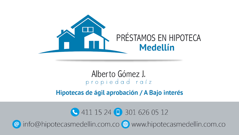PRESTAMOS DE DINERO EN HIPOTECAS MEDELLIN Y MUNICIPIOS CERCANOS.