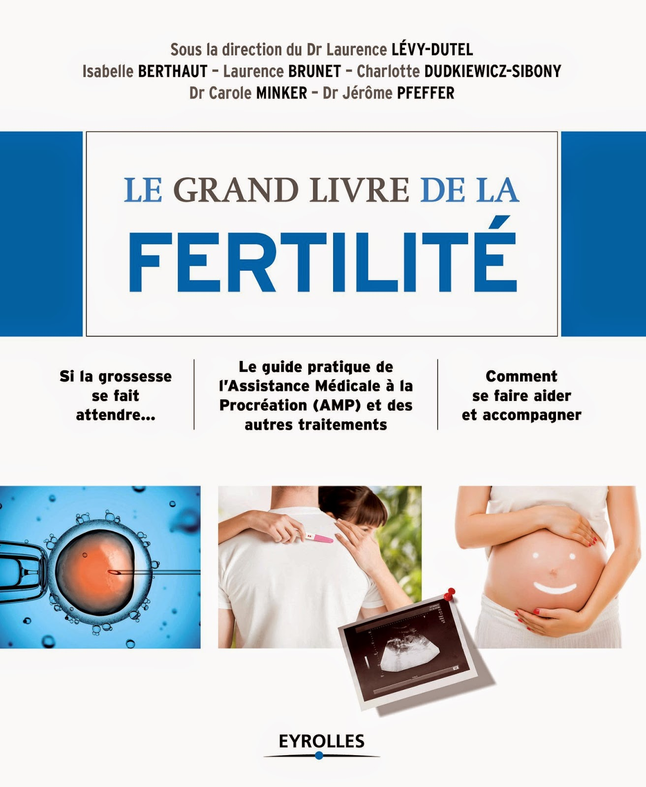 www.amazon.fr/grand-livre-fertilité-Laurence-Lévy-Dutel/dp/2212559593/ref=sr_1_1?ie=UTF8&qid=1422795350&sr=8-1&