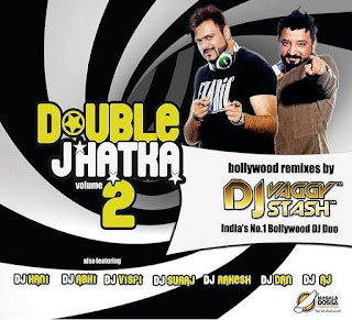 Double Jhatka-Vol-2-DJ-Vaggy-DJ-Stash-Double-Power-Double-Mazaa-Download-mp3-Remix-Album-Indiandjremix