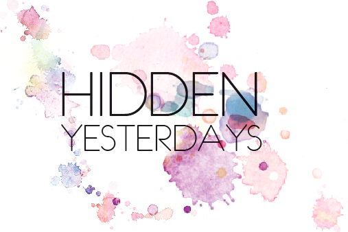 Hidden Yesterdays.