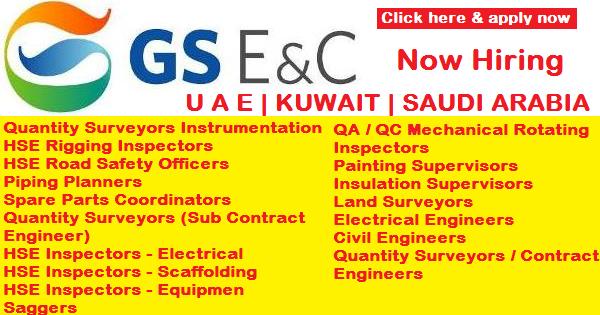 KUWAIT   U A E   SAUDI ARABIA JOBS IN GS ENGINEERING & CONSTRUCTION COMPANY ~ JOBZ4NOW
