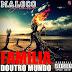 Maloco Júnior - Família Doutro Mundo [Download Track]