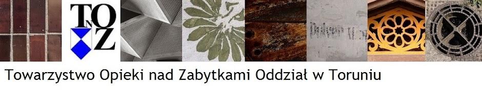 Towarzystwo Opieki nad Zabytkami Oddział w Toruniu