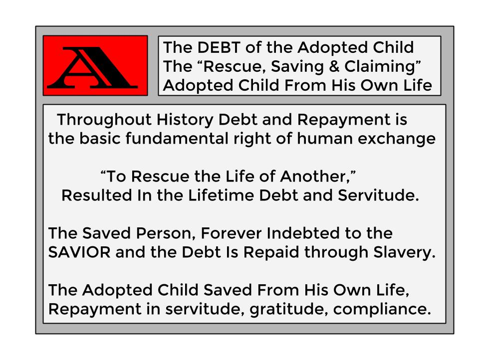 Adopted Child's DEBT and SERVITUDE