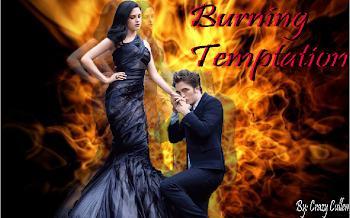 Burning Temptation.