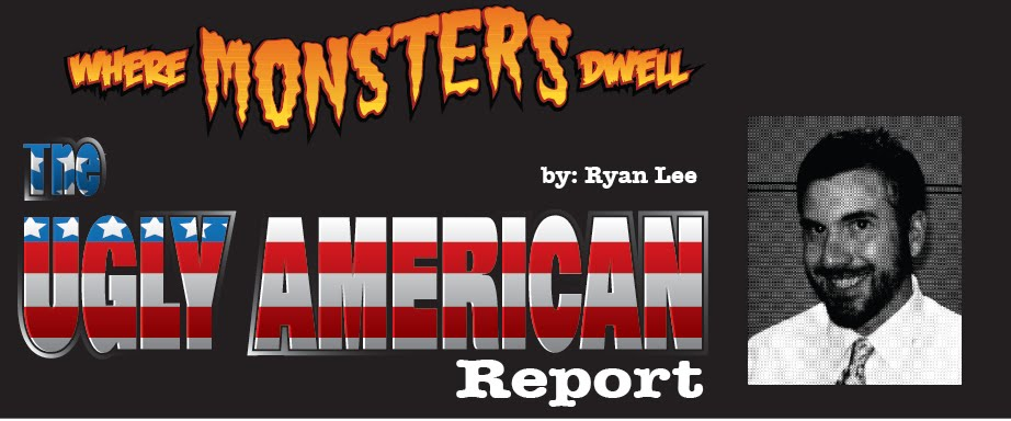 The Ugly American Report
