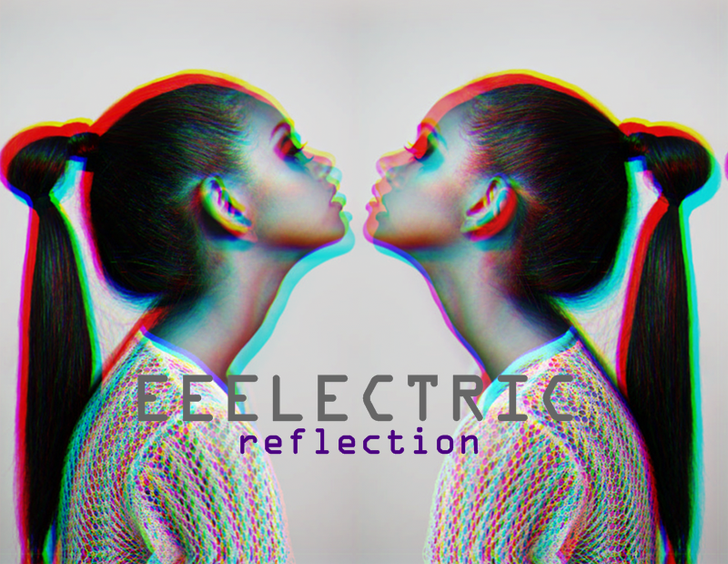 Eeelectric Reflection