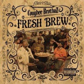 Coughee Brothaz - Fresh Brew