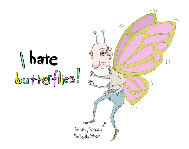 I hate butterflies