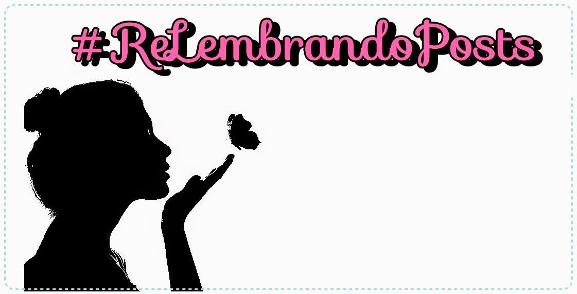 #ReLembrando Posts - Novembro