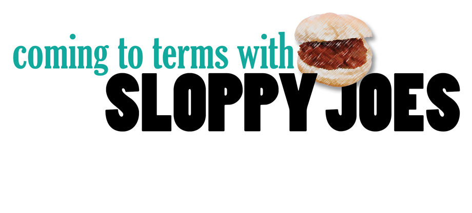 Coming to terms with sloppy joes
