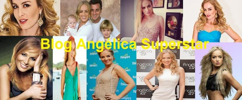 Blog Angélica Superstar|Blog dedicado á apresentadora Angélica