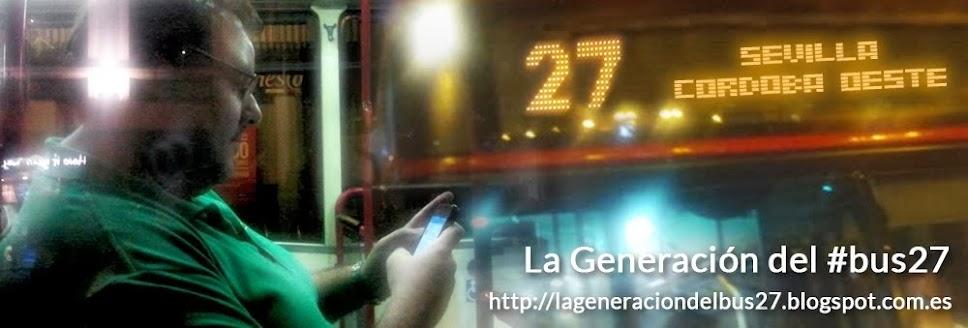 La Generación del #Bus27