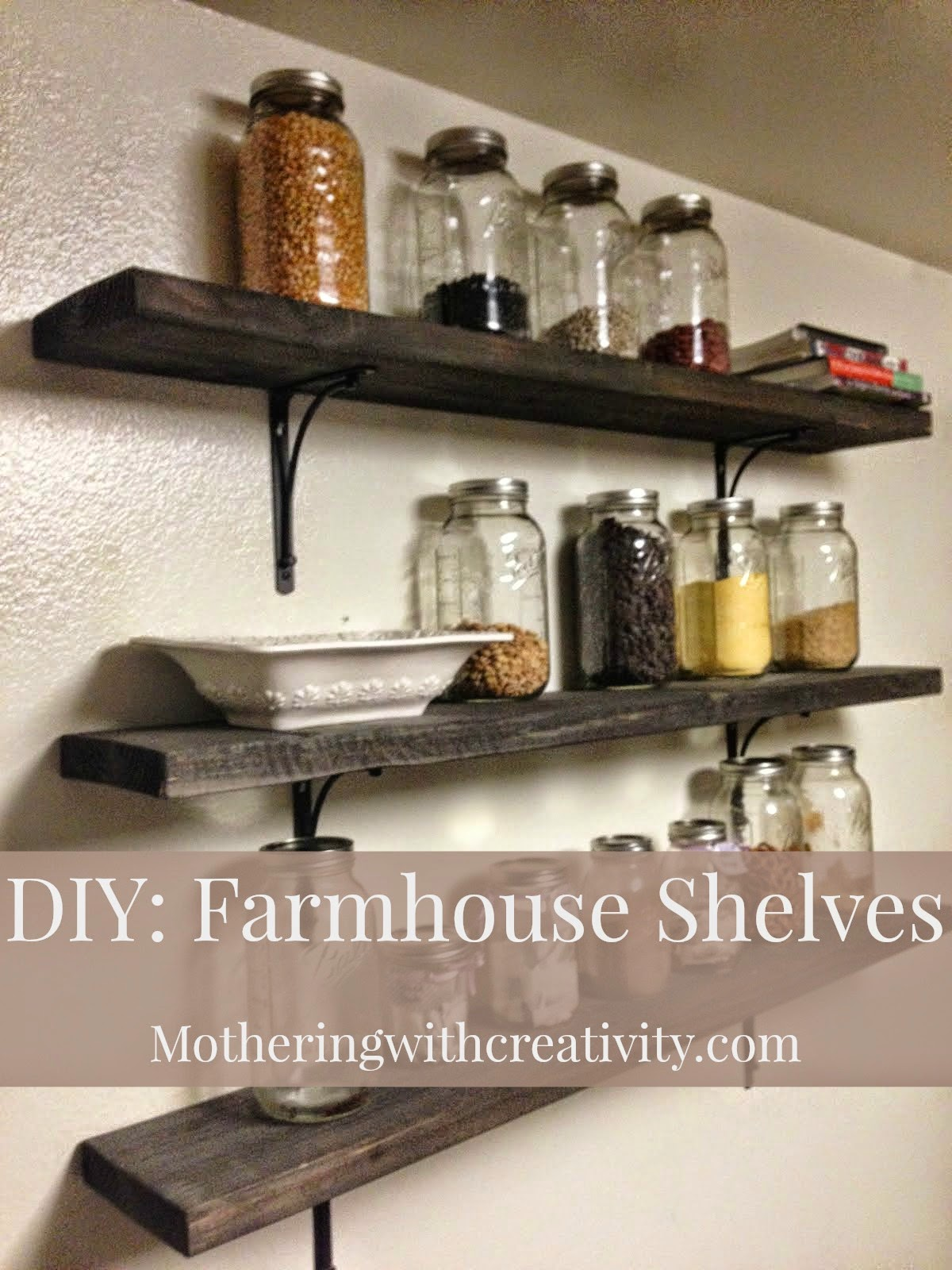 Mothering with Creativity DIY Farmhouse Style Shelves
