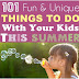 101 Fun Things To Do With Your Kids This Summer
