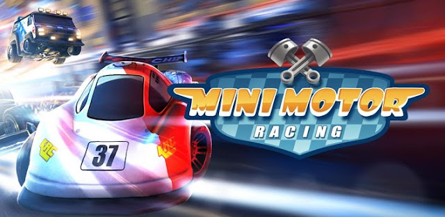 Mini Motor Racing Apk v1.7.3 + Data Mod [Free Shopping]