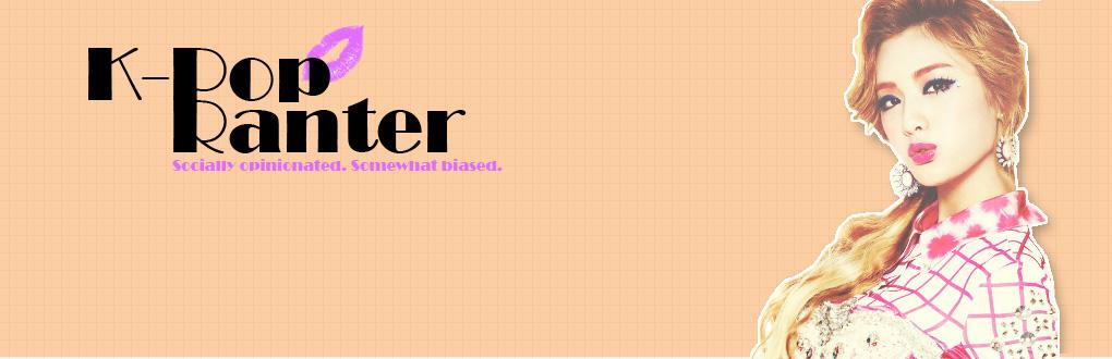 K-Pop Ranter