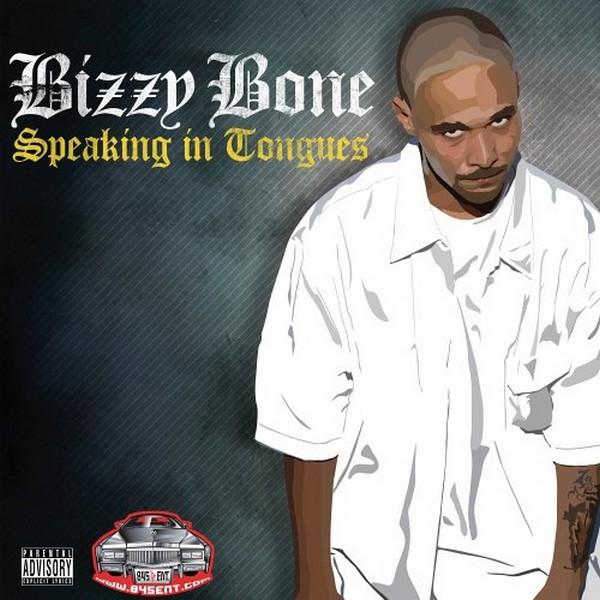 Bizzy_Bone-Speaking_In_Tongues-2005-C4