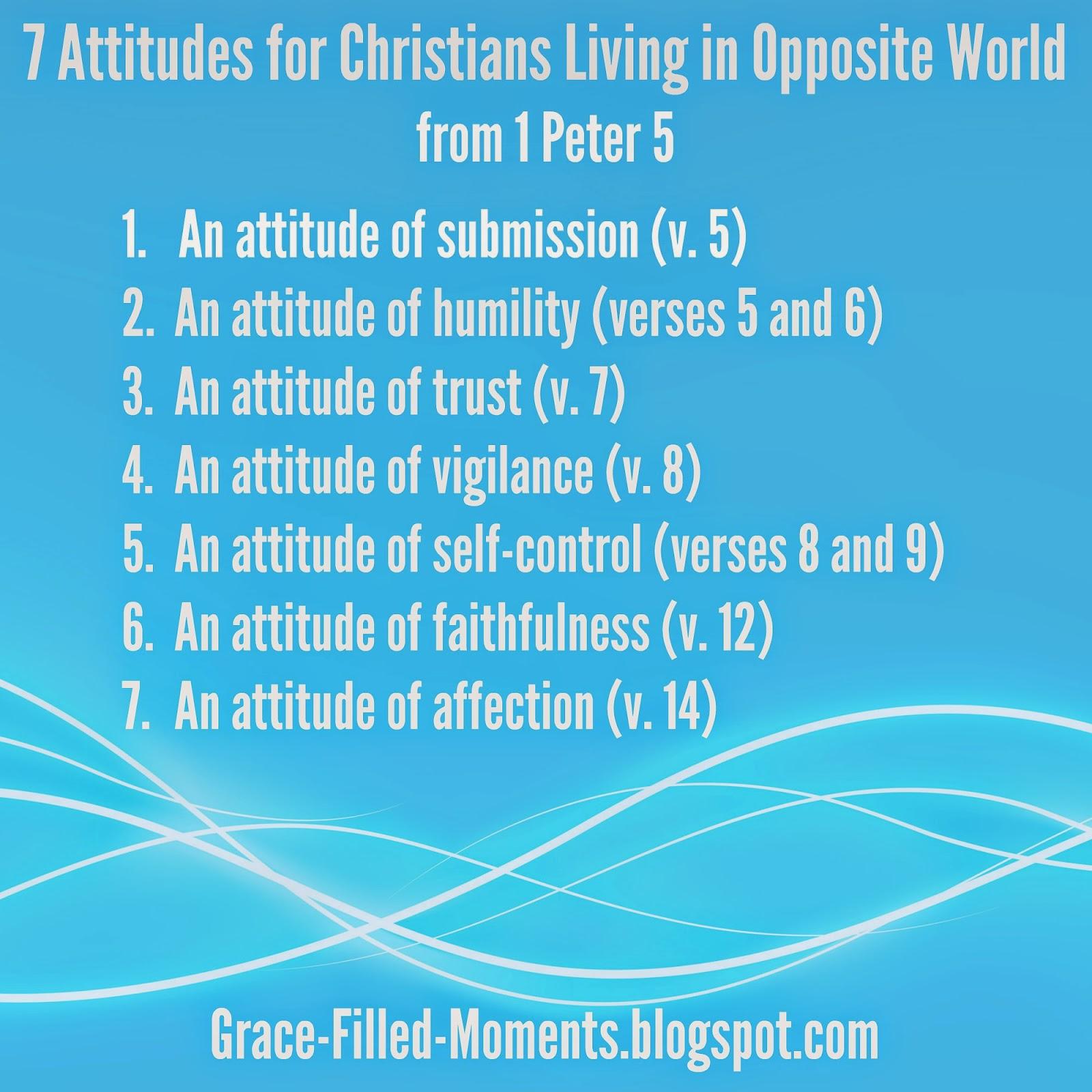 7 Attitudes for Christians Living in Opposite World