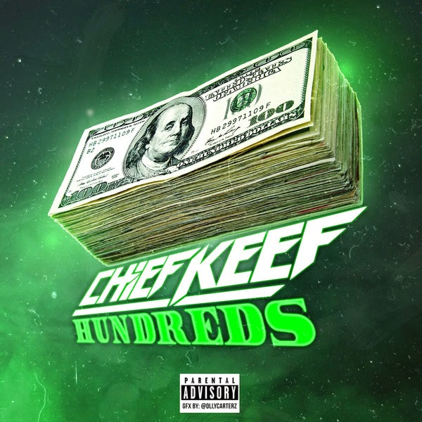 Chief Keef - Hundreds - Single  Cover