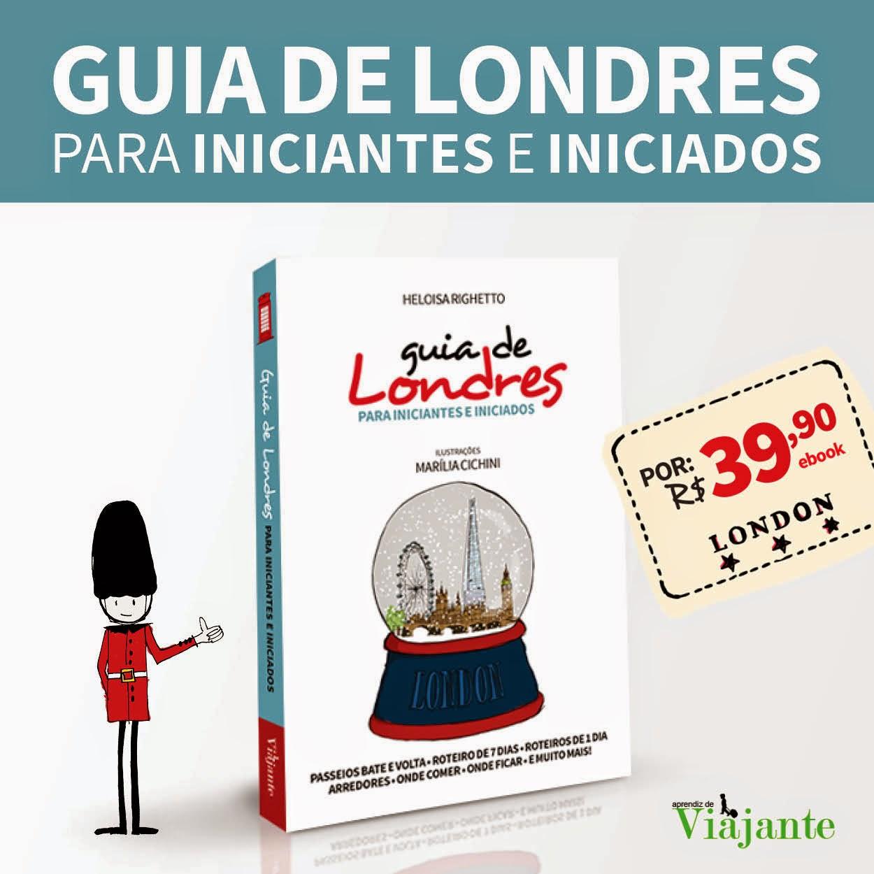 Compre o Guia de Londres para iniciantes e iniciados