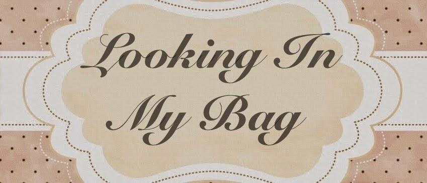Looking in my bag