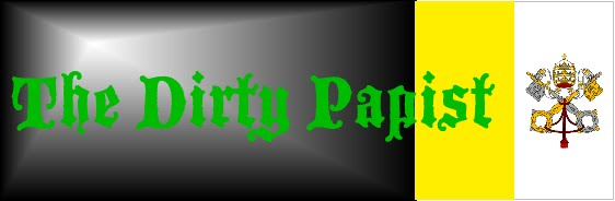 The Dirty Papist