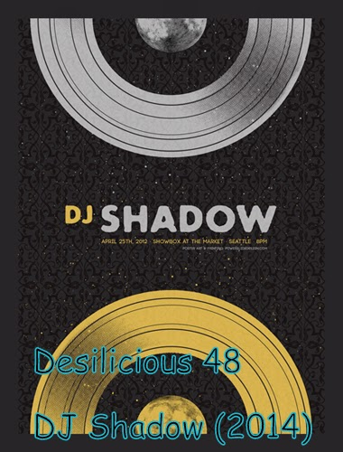 Desilicious 48 – DJ Shadow (2014) Mp3