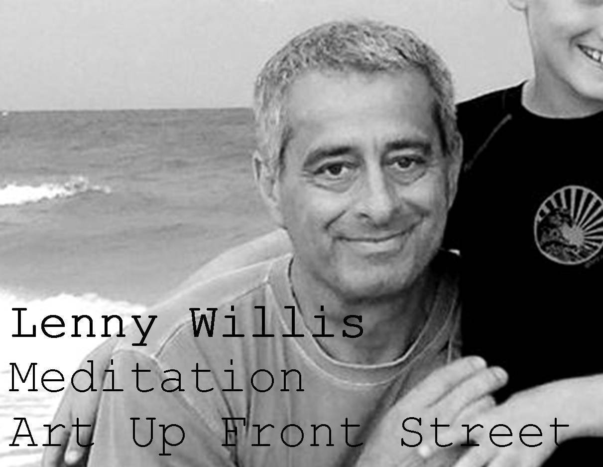 EVENT: JUNE 11, MEDITATION WITH LENNY WILLIS