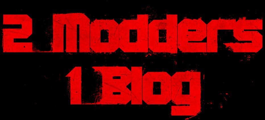 2 Modders 1 Blog