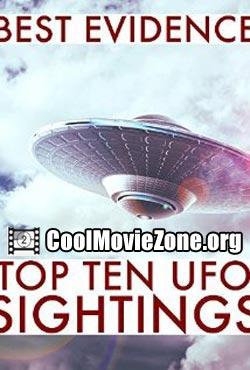 Best Evidence: Top 10 UFO Sightings (2007)