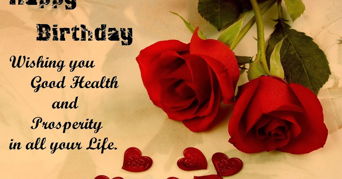 Happy Birthday Message Good Health ~ Good health birthday wishes cards hd wallpapers festival chaska