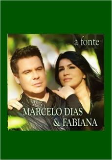 MARCELO DIAS E FABIANA // A FONTE