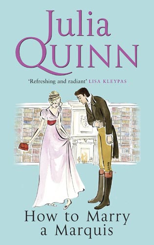"Julia Quinn, la reine de la ""Regency Romance"" ? How to Marry a Marquis by Julia Quinn"