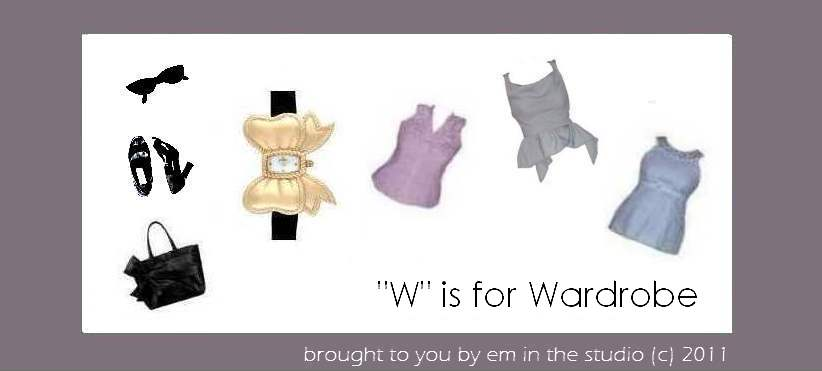 """W"" is for Wardrobe"