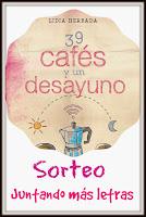 http://juntandomasletras.blogspot.com.es/2014/09/sorteo-39-cafes-y-un-desayuno-de-lidia.html