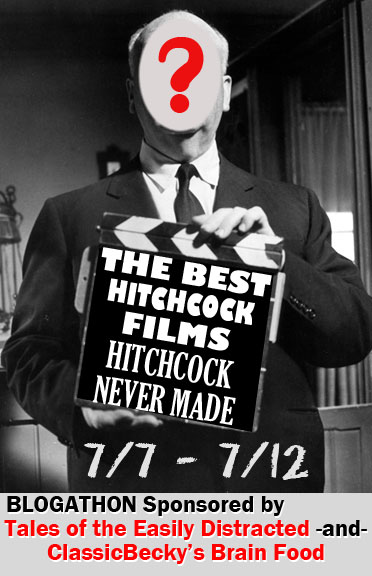 The Best Hitchcock Films (that he never made)