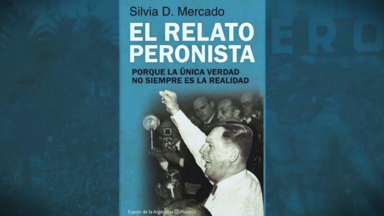 """""""El relato peronista"""" de Silvia Mercado"""