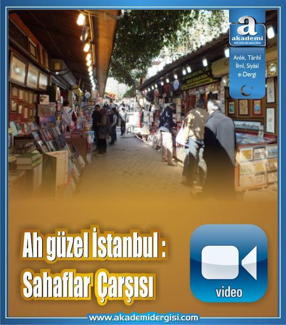 Ah güzel İstanbul - Sahaflar  Kitapçılar Çarşısı