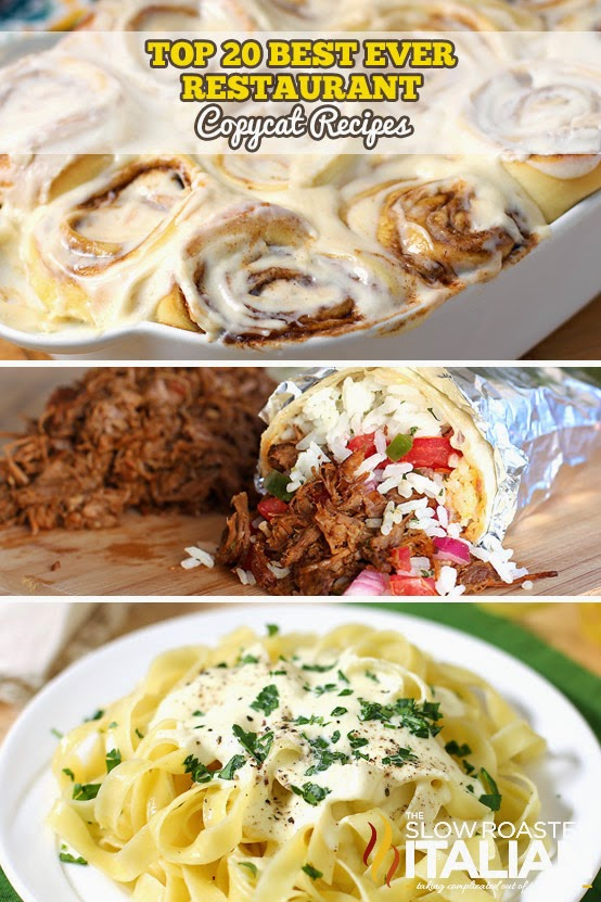 http://www.theslowroasteditalian.com/2014/07/top-20-restaurant-copycat-recipes.html
