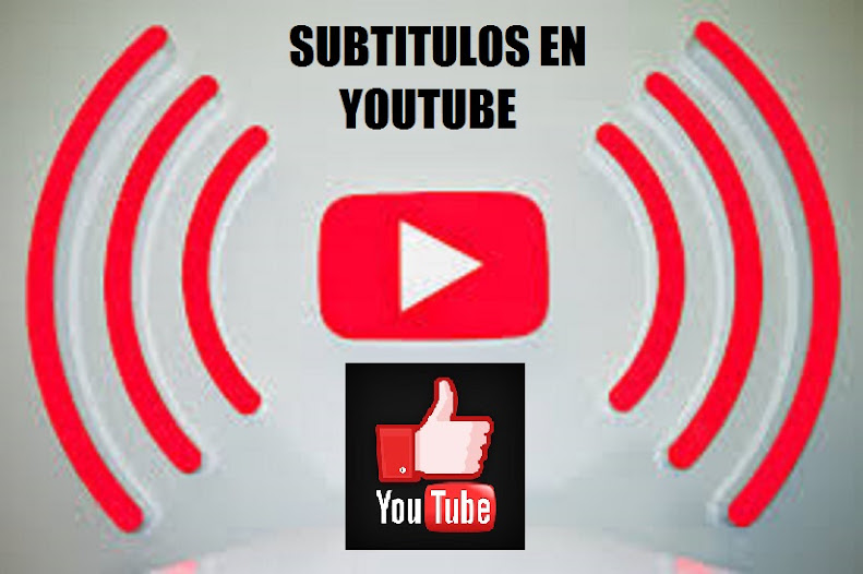 SUBTITULOS - YOUTUBE