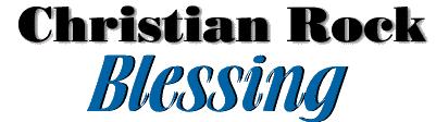 Christian Rock Blessing