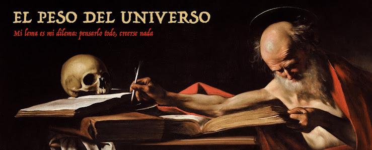 EL PESO DEL UNIVERSO