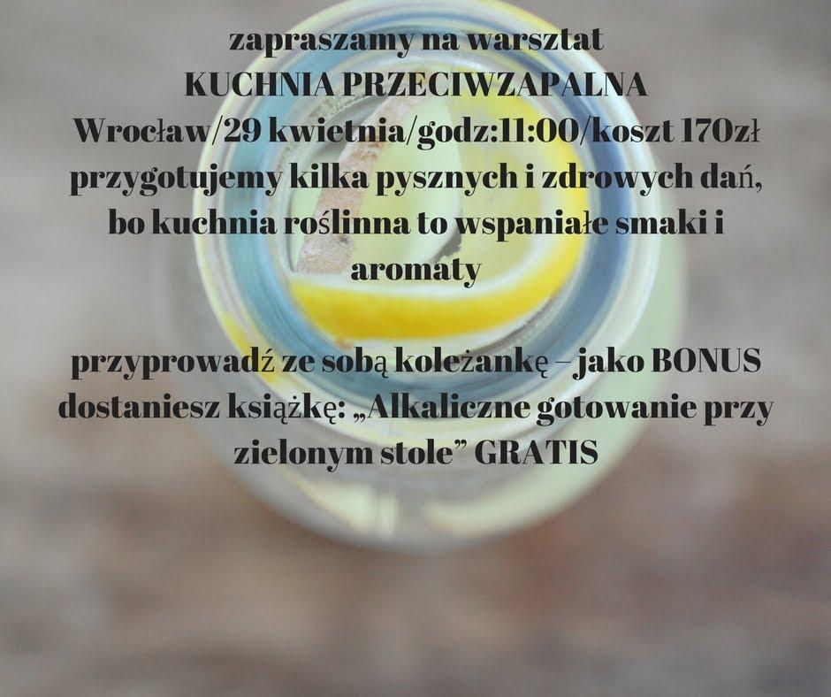 KUCHNIA PRZECIWAZPALNA-WROCŁAW-29.04 GODZ 11