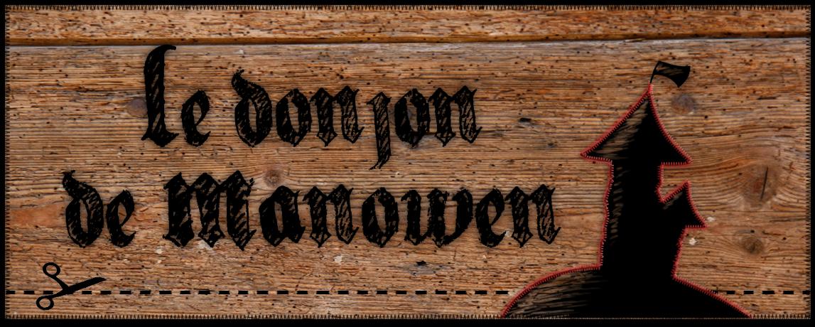 Le Donjon de Manowen