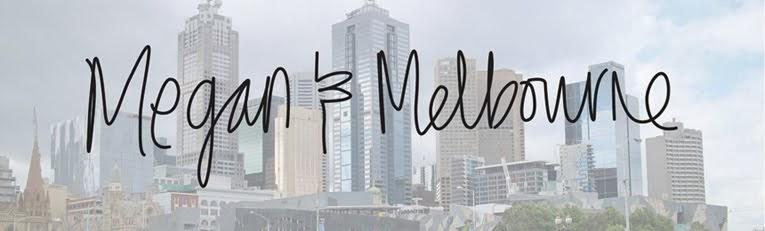 Megan & Melbourne