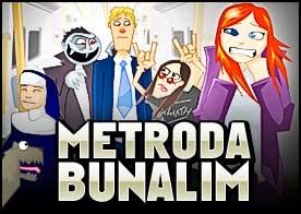 Metroda Bunalım Oyunu
